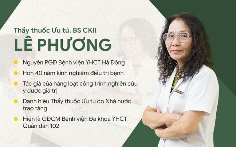 Với hơn 40 năm kinh nghiệm, bác sĩ Lê Phương được nhiều người bệnh và đồng nghiệp đánh giá cao về trình độ chuyên môn